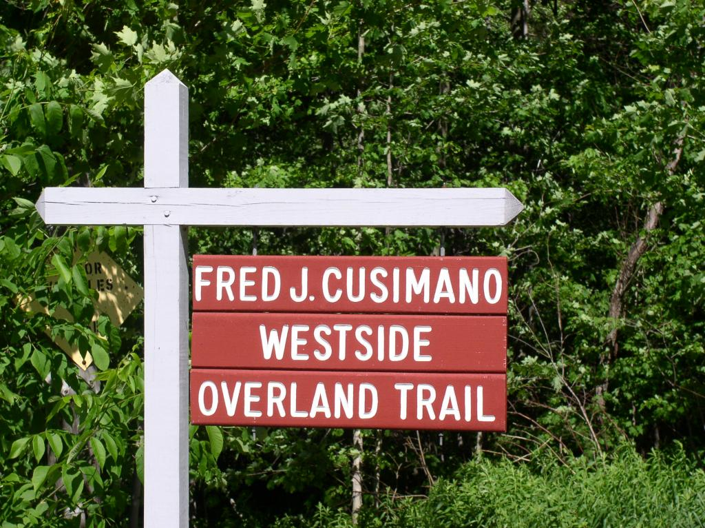 Fred J. Cusimano Westside Overland Trail Sign